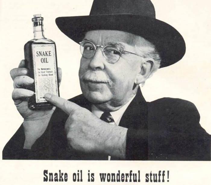 Snake oil is wonderful stuff